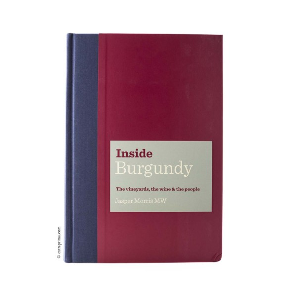 'Inside Burgundy' by Jasper Morris MW